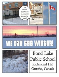 Transforming our Learning Environment into a Space of Possibilities: We can see Bond Lake community covered in snow!