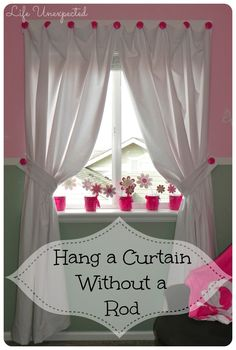 Love This With The Curtains More Than Sheers! Life Unexpected: How To Hang A
