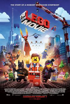 Lego Movie..a delightfully hilarious kids' movie (that Mike and I also loved)