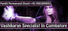 No1 Love Vashikaran Specialist Pandit   +91-9501899833   Delhi - Mumbai: Vashikaran specialist in Coimbatore   100% Guarant...