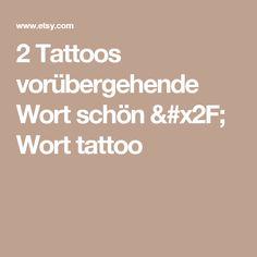 2 Tattoos vorübergehende Wort schön / Wort tattoo