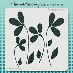 donna downey signature stencils - floweret from Donna Downey Studios Inc