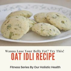 How to make Oat Idli? – Our Holistic Health