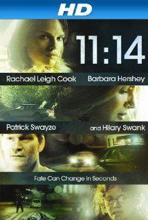 11:14 (2003)--Patrick Swayze, Colin Hanks, Henry Thomas, Hilary Swank, Rachael Leigh Cook, Ben Foster, Blake Heron, Barbara Hershey, and Clark Gregg.  good people and interesting story