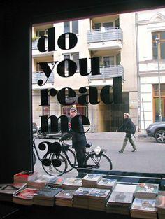 Do You Read Me?! Bookstore in Berlin. :---------)