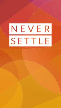 Never Settle Wallpapers, Oneplus Wallpapers, Cool Pictures, Projects To Try, Android