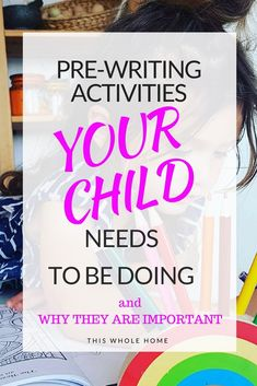 Pre-Writing Activities Your Child Needs to Be Doing