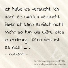 Depression: quotes, sayings, sayings and thoughts- Depressionen: Zitate, Sprüche, Spruchbilder und Gedanken Saying: I tried. But I just can& pretend that everything is fine. Motivational Quotes For Life, Inspiring Quotes About Life, True Quotes, Best Quotes, Inspirational Quotes, Funny Quotes, Boxing Quotes, Quotation Marks, Psychology Quotes
