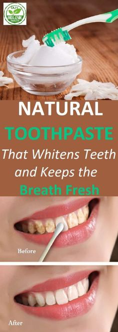 Natural Toothpaste That Whitens Teeth and Keeps the Breath Fresh