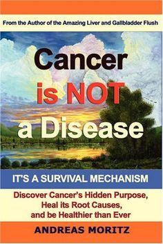 Bestseller Books Online Cancer Is Not A Disease - It's A Survival Mechanism Andreas Moritz $22.95  - http://www.ebooknetworking.net/books_detail-097679442X.html
