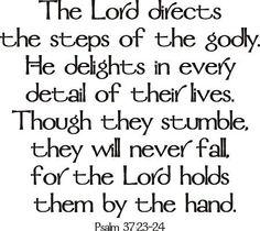 Psalm 37 : 23-24