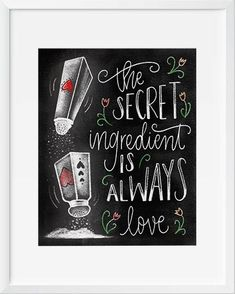 The Secret Ingredient is Always Love Chalkboard Art - PrintableHaven - 1