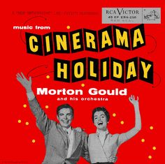 """""""Cinerama Holiday"""" (1955, RCA).  Music from the movie soundtrack."""