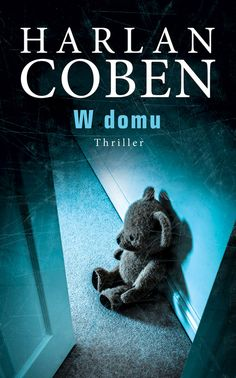 W domu. Dr Book, Harlan Coben, New Jersey, Thriller, Hand Lettering, Teddy Bear, Reading, Books, Fictional Characters