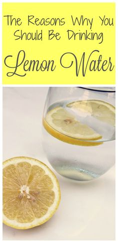 Drink Lemon Water to improve your Health & Wellness | Here are the reasons why you should drink a glass of lemon water every day