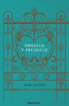 Orgullo y prejuicio by Jane Austen, lo quiero leer, me encanta la peli.
