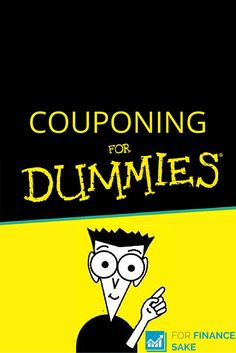 Understanding the fundamentals of couponing for dummies is a useful skill. There are lots of bargains that are just sitting around waiting for people to take advantage of them.