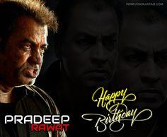 Happy Birthday to the Strongest Villain and Thrilling Personality of #Bollywood and #SouthFilms - #PradeepRawat !!! #worldishere #bollywooduncut #liveconnected #MakeInIndia #hookastar #nowhereelse #FollowYourFavoriteStars
