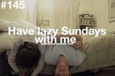 Marriage Bucket List: have lazy Sabbaths/Saturdays or Sundays together. Via WinMyHeartT on Tumblr. ☐ #love #marriage #spouse #Christian #Jewish