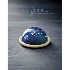 So Good, the Magazine of Haute Patisserie: # 10, July 2013 #plating #presentation