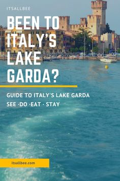Post Cards From Desenzano | Why You Need To Visit Italy's Post Card Cute Towns On Lake Garda | ItsAllBee
