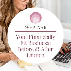 Even though you've got truckloads of passion for your business and a giant work ethic, here's the big question: Financially, do you know what it takes before AND after launch to create a sustainable, abundant business?