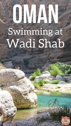 Sultanate of Oman Travel - one of the best things to do in Oman, hiking and swimming in the stunning Wadi Shab | Middle East | Adventure travel #Oman