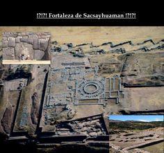 A Fortaleza de Sacsayhuaman no Peru [A.do Sul] é um mistério para a arqueologia, os próprios descendentes dos incas não sabem dizer quem a construiu e por que, os incas apenas se apoderaram dessa construção, que estava abandonada há milênios. A tecnologia usada para construi-la é misteriosa.A idade é indeterminada, e foi construída   sem ferramentas de metal ou cimento . Não conheciam a polia, a roda e o guindaste. São pedras de granito de até 11 ângulos, com cerca de 200 toneladas cada.