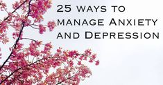 25 Ways To Help Manage Anxiety And Depression Top Blogs, Relaxation Techniques, Alternative Therapies, Having A Bad Day, Mental Health Awareness, Self Development, Better Life, Daily Inspiration, Helping Others