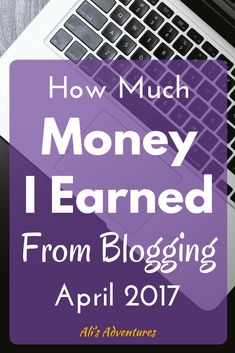Making money online isn't impossible. Now that I've figured out how, I love it. Here's how much money I make from blogging in my April 2017 income report.