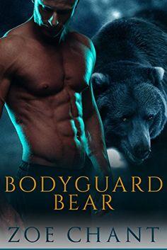Bodyguard Bear:  (Protection, Inc. Book 1) by Zoe Chant