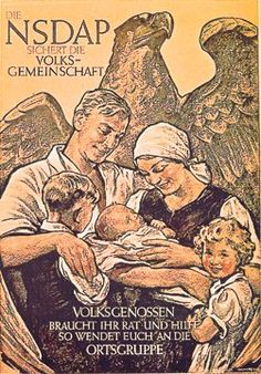 """The NSDAP protects the Volk"" (racial community). To strengthen the race, Nazism promoted a high birth rate and urged women to be ""mothers and housewives."" The Nazis propagated an ideal of subdued women and aggressive men."