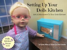 Setting Up Your Dolls Kitchen – Make Your Dolls A Microwave Oven