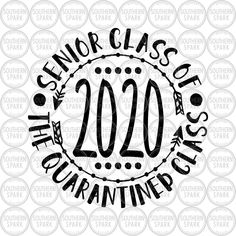 School / Senior 2020 / Senior Class Of 2020 The Quarantined Class / Quarantine / Clip Art / Cut File / Southern Spark / svg png eps pdf jpg dxf Illustration Vector, Illustrations, Silhouette Cameo Files, Mandala, And So The Adventure Begins, Class Of 2020, Printable Art, Printables, Transfer Paper