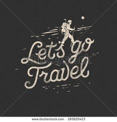 Lets go travel, hiker with backpack crossing rocky terrain. Adventure motivation concept, vector illustration.