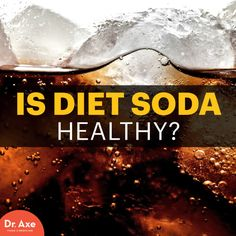 Is diet soda bad for you - Dr. Axe