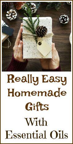 Easy DIY gifts made from essential oils.