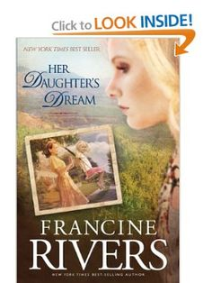Her Daughter's Dream (Marta's Legacy): Francine Rivers