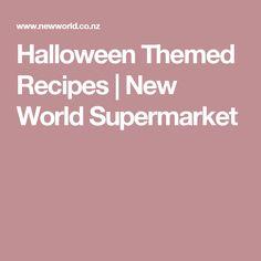 Halloween Themed Recipes | New World Supermarket