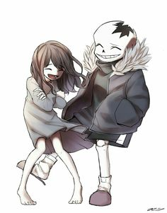 Then Sans kills her. The end.
