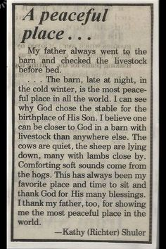 I too, found our barn to be a most peaceful place to think and be alone with the Lord. The good days! Farm Quotes, Country Quotes, Down On The Farm, Farms Living, Peaceful Places, New Energy, Old Barns, Country Life, Country Living