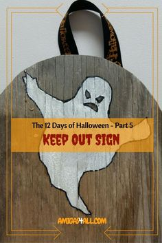 """Keep """"trick or treaters"""" on their toes with this cool """"Keep Out"""" sign you can make with a dried up board and some acrylic paint!"""