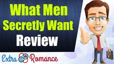 What Men Secretly Want By James Bauer Review - What Men Really Want In A Woman | Extra Romance http://www.youtube.com/watch?v=tGDf4OEIcDQ