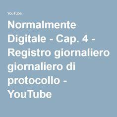 Normalmente Digitale - Cap. 4 - Registro giornaliero di protocollo - YouTube