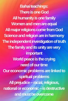 Bahai teachings: There is one God All humanity is one family Women ...