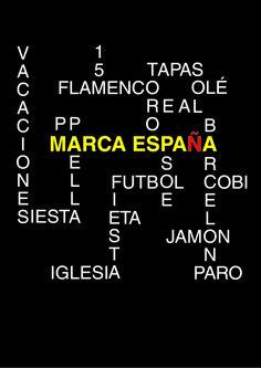 Marca España. Inspirado en tópicos españoles. Cartel de Retórica visual constituyendo una Anafora; una estrofa o párrafo, repetición de palabras que dan comienzo a una frase o varias palabras.
