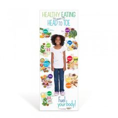 Kids Healthy Eating from Head to Toe Decal Banner:  This space-saving, self-adhering vinyl banner shows nutritious food choices grouped together by the parts of the body they benefit most.