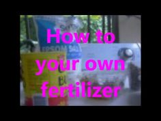 How to your own fertilizer