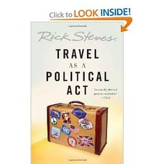 Travel as a Political Act...I want to read this next