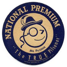 National Premium. National Brewing Co., Baltimore, MD
